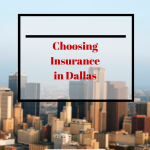 Choosing Insurance in Dallas