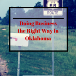 The Right Way to Do Business in Oklahoma
