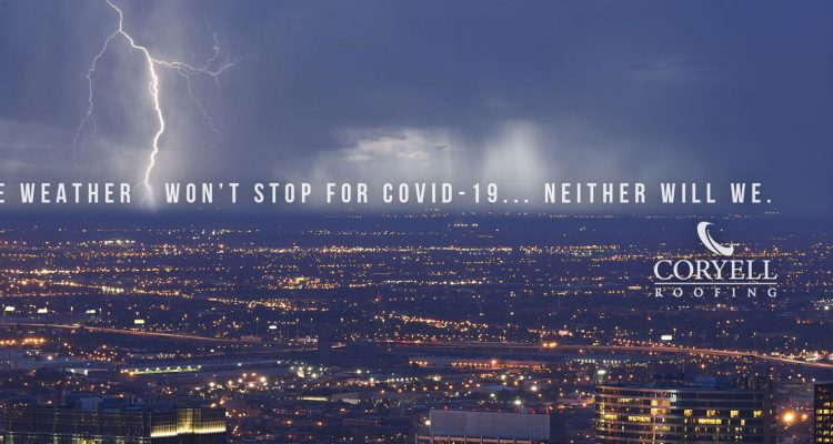 The Weather Won't Stop For COVID-19... Neither Will We.