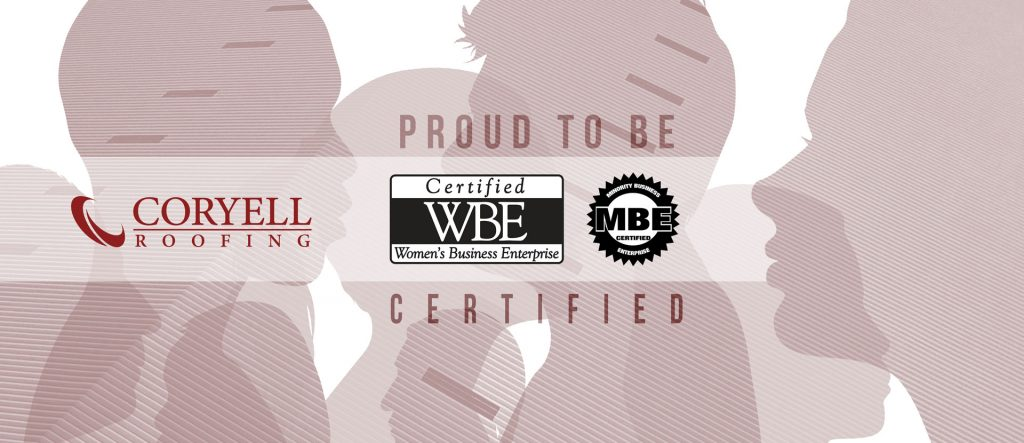 Benefits of working with W/MBE certified contractors like Coryell Roofing